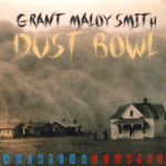 Grant Maloy Smith - Dust Bowl - Jeff Silverman - Palette Music Studio Productions