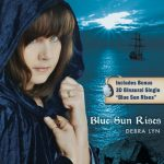 DEBRA LYN - BLUE SUN RISES REMASTERED RE-RELEASE WITH 3D BINAURAL HEADPHONE MIX - Produced, Mixed and Mastered (Apple Digital Mastered) by Jeff Silverman
