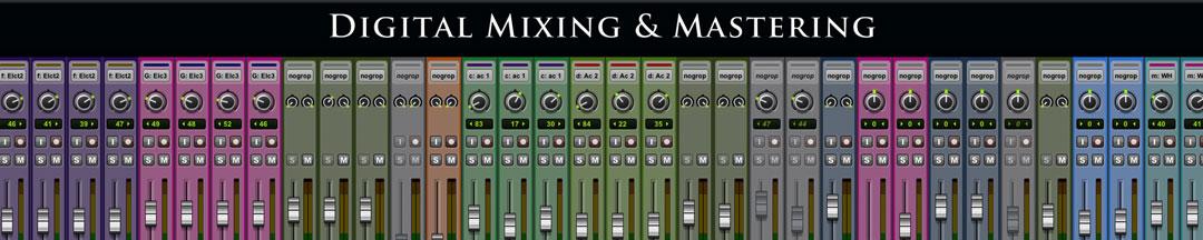 Digital Mixing and Mastering
