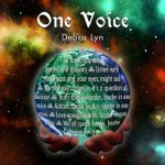 One Voice - Debra Lyn - Produced, Mixed, Mastered (ADM), Co-wrote - Palette Music Studio Productions